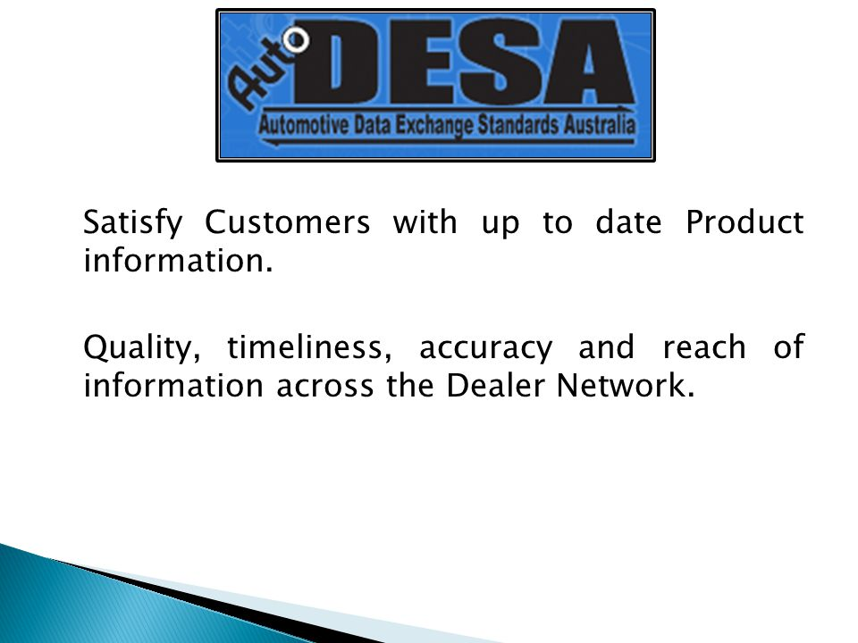 Satisfy Customers with up to date Product information.