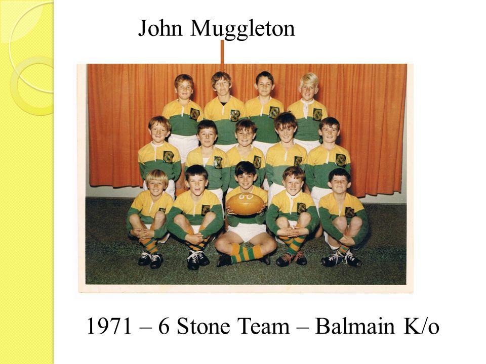 1971 – 6 Stone Team – Balmain K/o John Muggleton