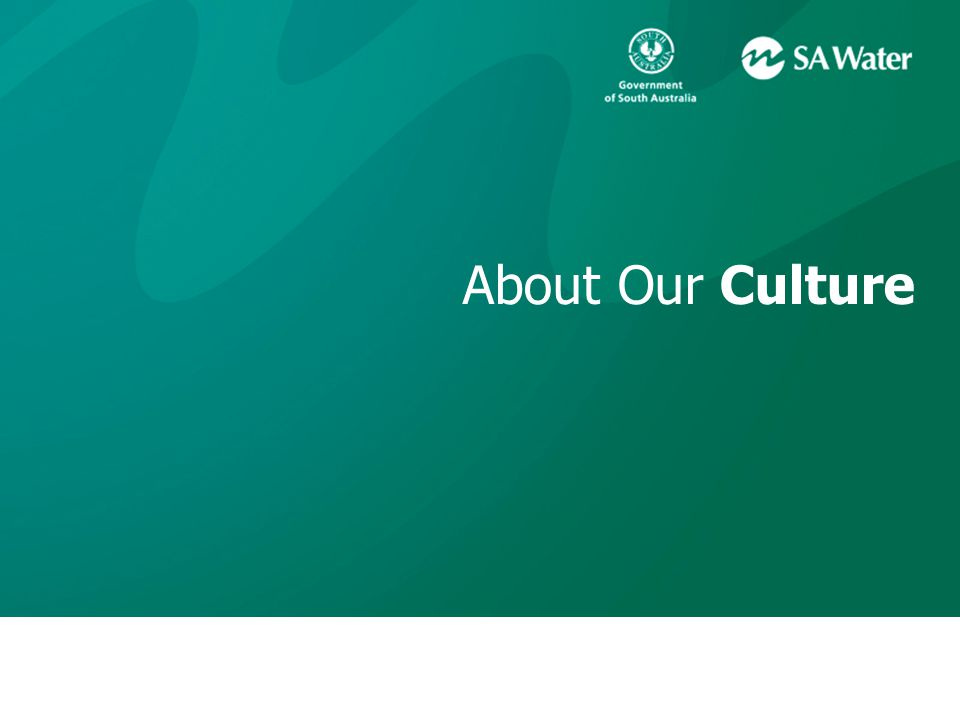About Our Culture