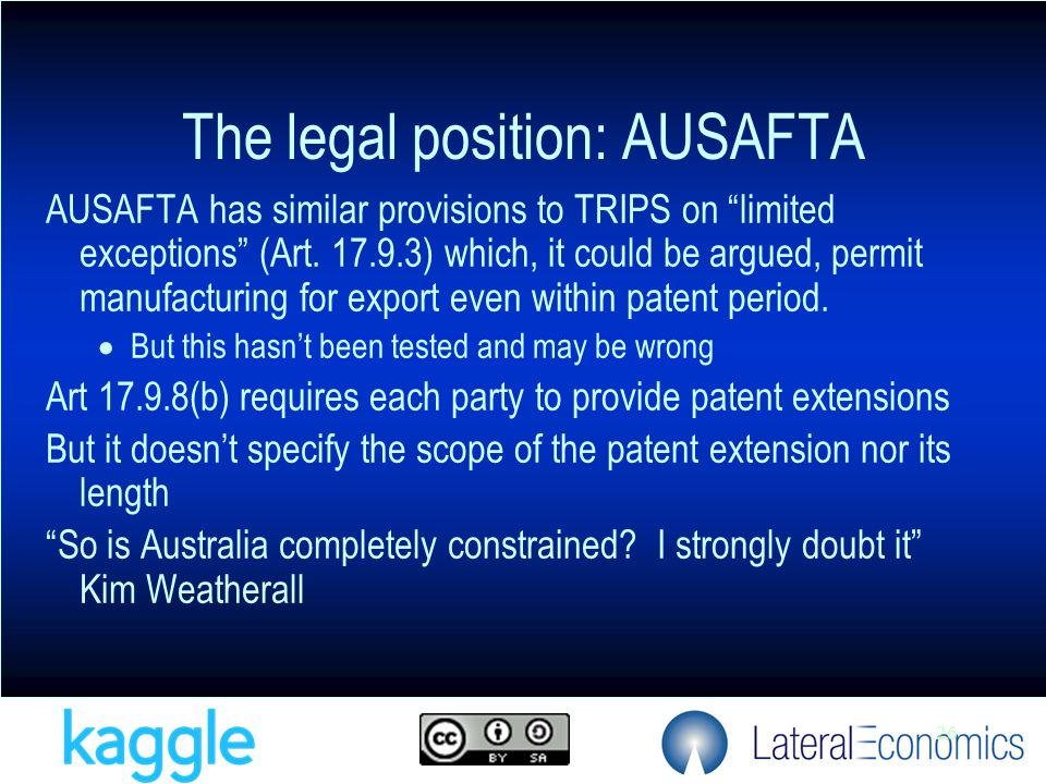 26 AUSAFTA has similar provisions to TRIPS on limited exceptions (Art.