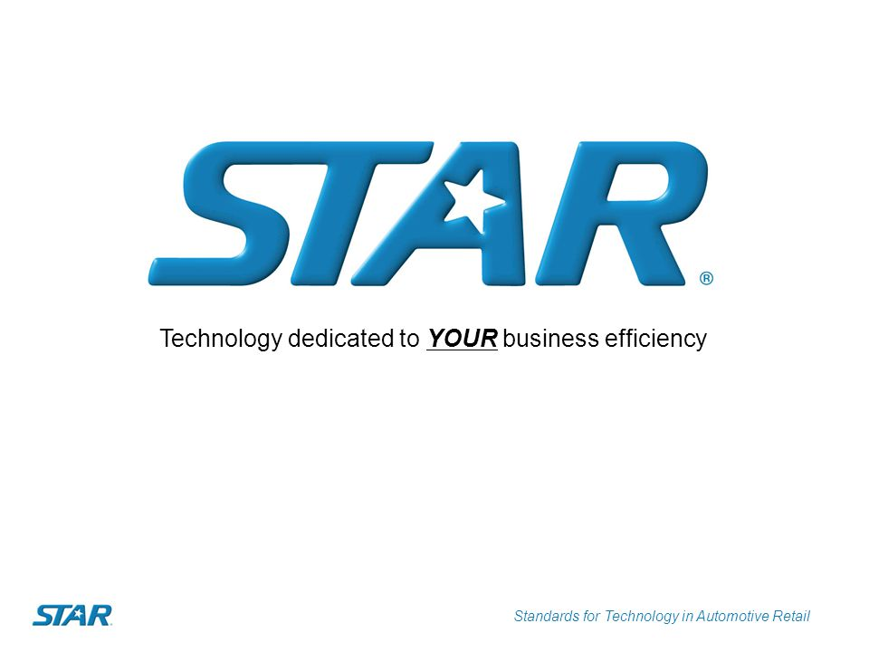 Standards for Technology in Automotive Retail Technology dedicated to YOUR business efficiency