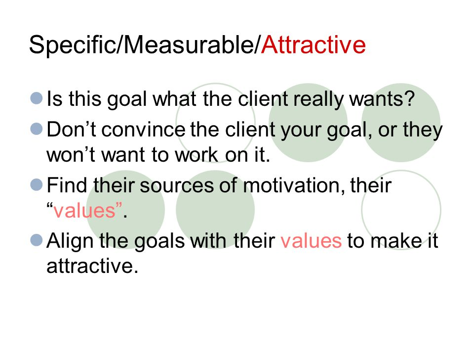 Goal Setting Strategies Early goals vs.