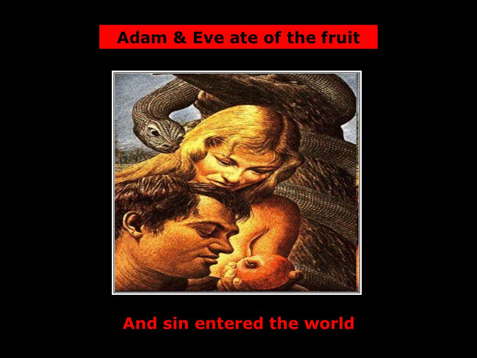 And separated sinners from God Sin evoked God's judgment