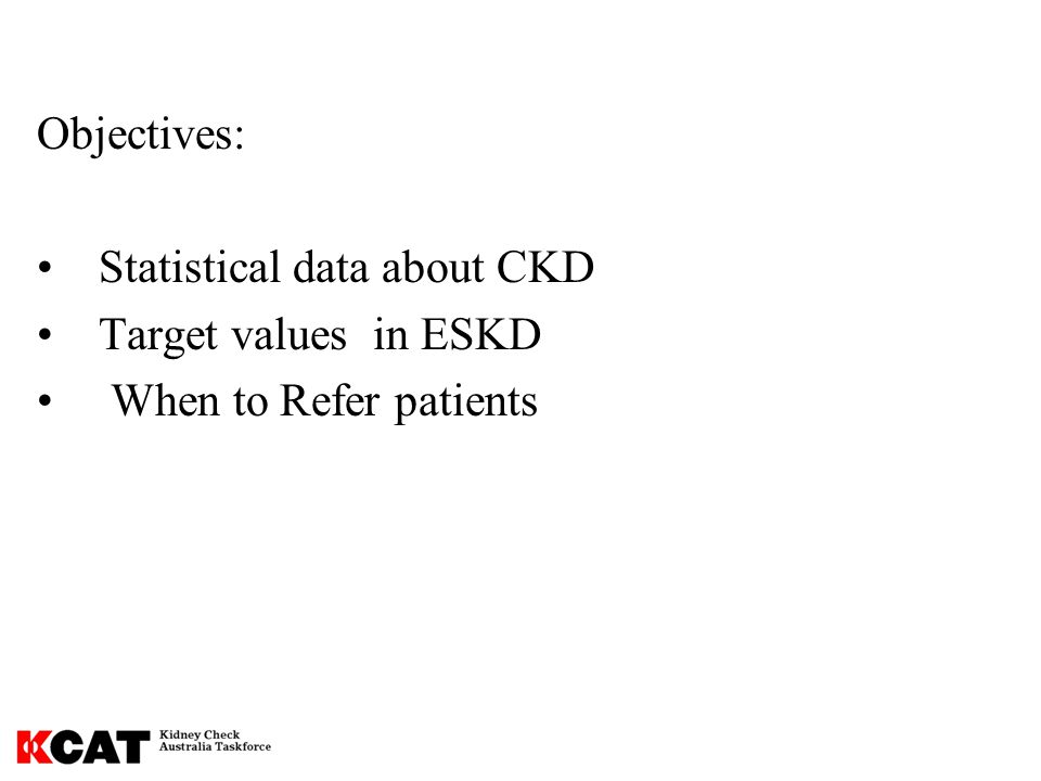 Why worry about Ca & PO 4 in CKD Stages 3-5.