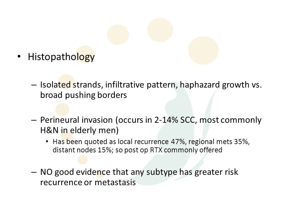 Histopathology – Isolated strands, infiltrative pattern, haphazard growth vs.