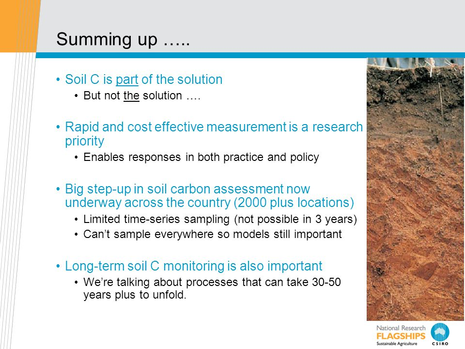 Summing up …..Soil C is part of the solution But not the solution ….