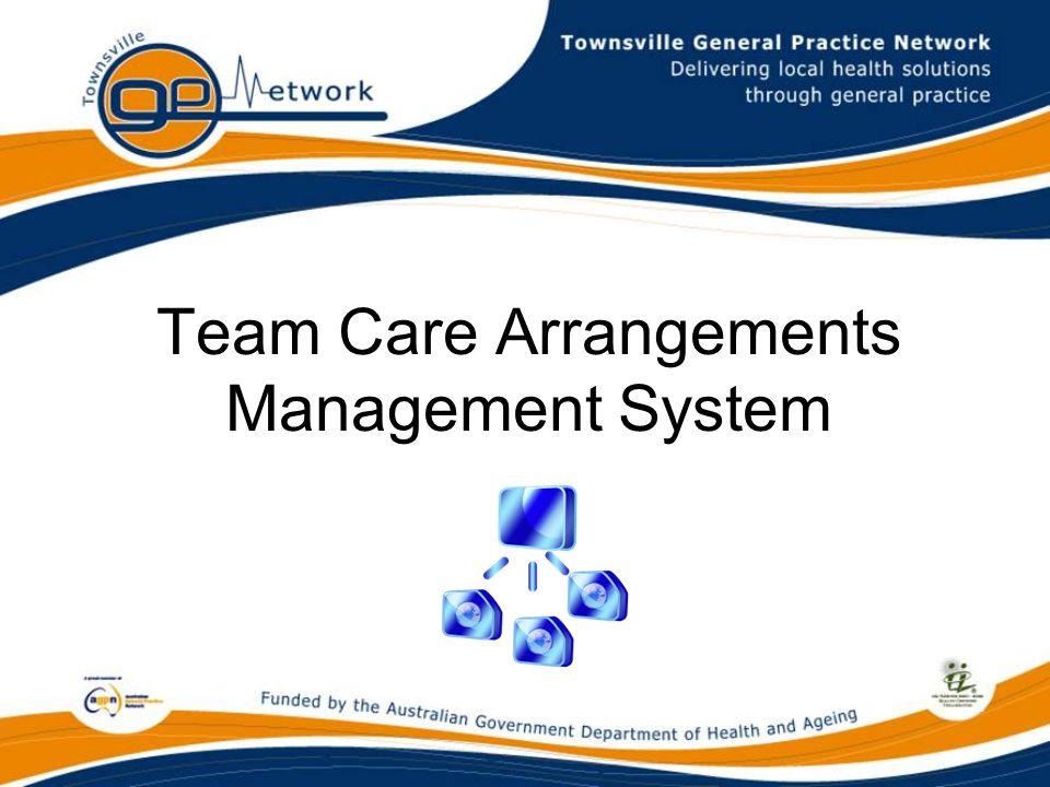 Team Care Arrangements Management System