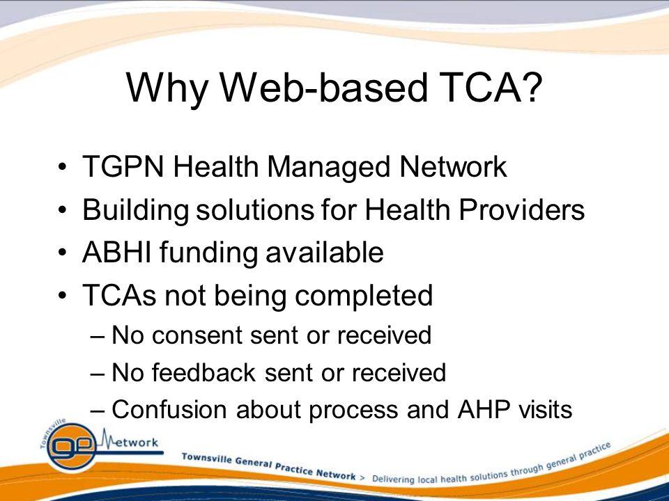 Why Web-based TCA.