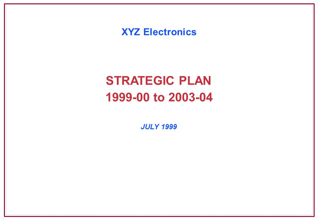 Page 42 6.2Strategies Key Objective Become Recognised as No 1 Worldwide Strategies Establish presence in key target markets Build linkages with Consumer Products distributors and service agents Collaborate with relevant research facilities in Australia, US, UK and Europe Widely promote XYZ Electronics technology Build alliances in health-care