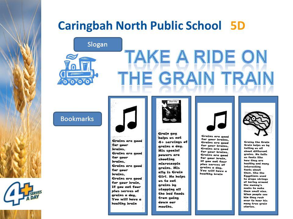 Caringbah North Public School 5D Slogan Bookmarks
