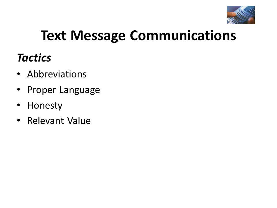 Tactics Abbreviations Proper Language Honesty Relevant Value Text Message Communications
