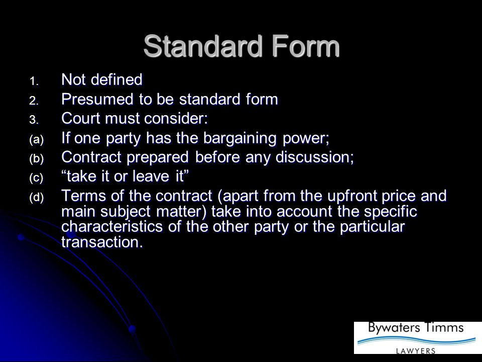 Standard Form 1. Not defined 2. Presumed to be standard form 3.