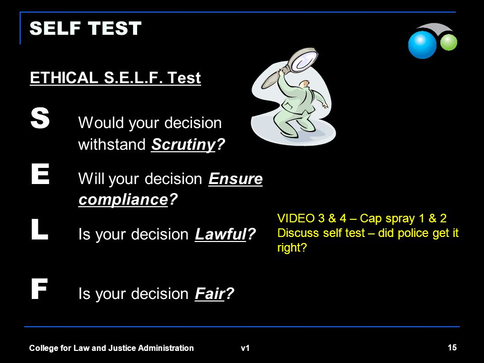 v1 15 College for Law and Justice Administration SELF TEST ETHICAL S.E.L.F.