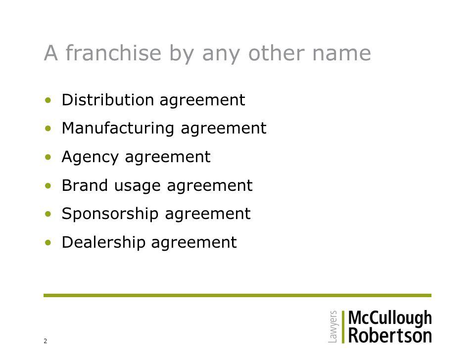 3 How do those arrangements get caught.Franchising Code of Conduct (Code).
