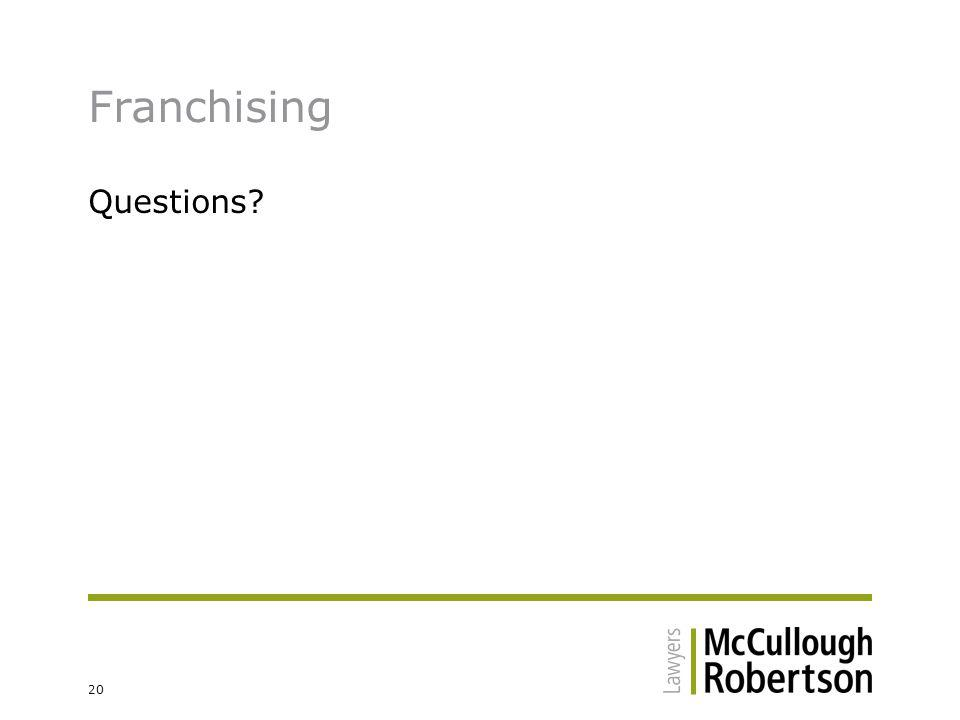 20 Franchising Questions