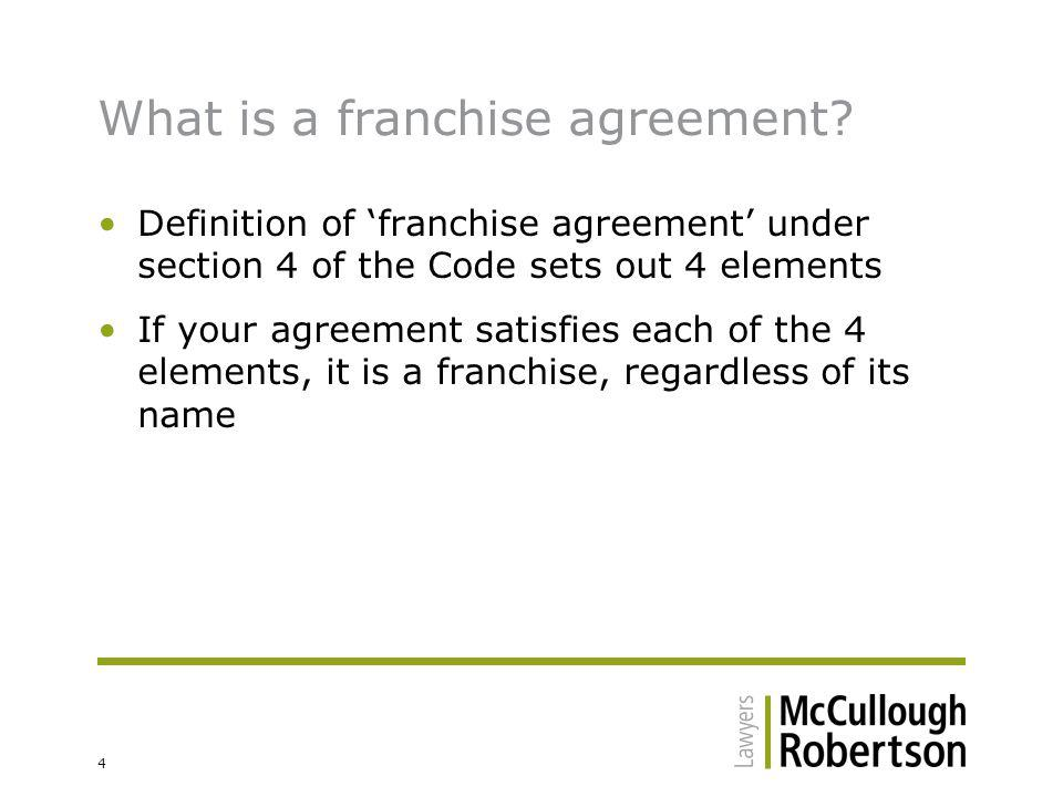 15 More of a culture shift Subject to some mandatory requirements of the Code (explanation to come), a deemed franchise agreement does not mean that the relationship between the parties must practically change It can still be called a 'dealer agreement' or a 'distribution agreement' Just make sure it complies Manage the cultural understanding of the parties with respect to franchises so they are fully aware of the situation they have found themselves in and can manage that to their advantage