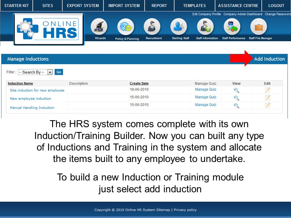 The HRS system comes complete with its own Induction/Training Builder.