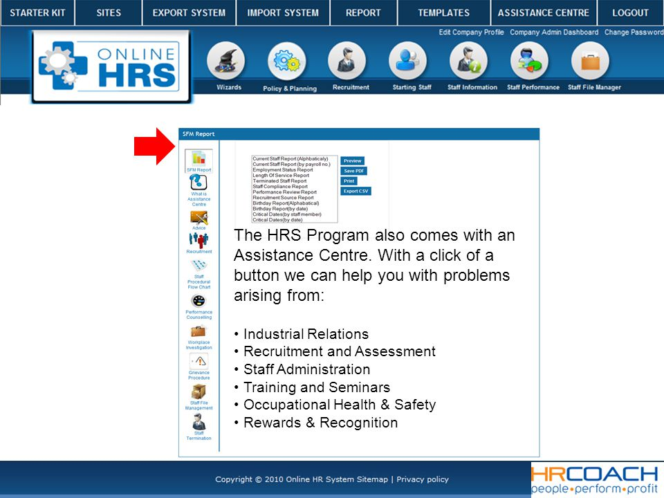 The HRS Program also comes with an Assistance Centre.