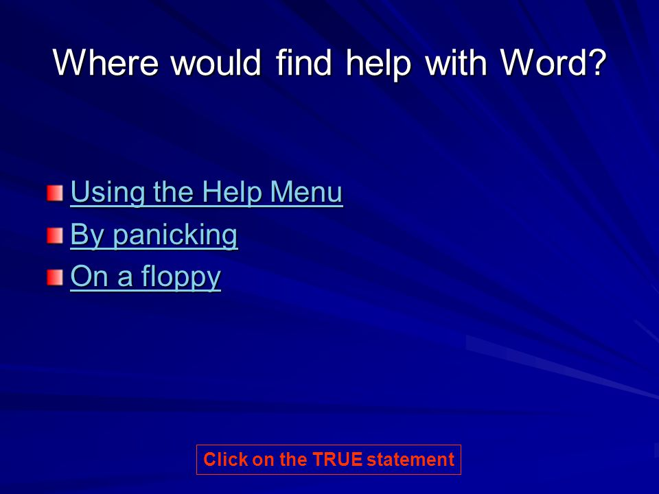 Where would find help with Word.