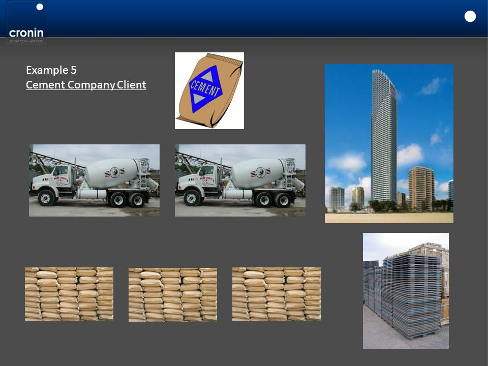 Example 5 Cement Company Client