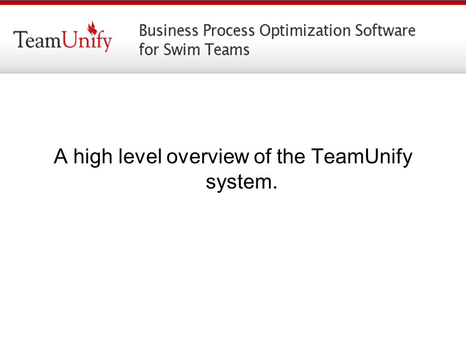 A high level overview of the TeamUnify system.