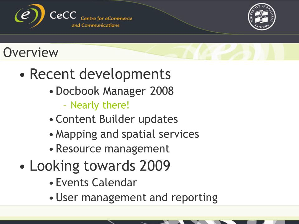 Recent developments Docbook Manager 2008 –Nearly there.