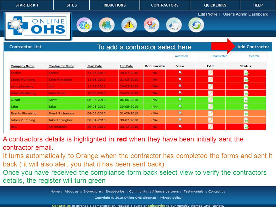 A contractors details is highlighted in red when they have been initially sent the contractor email.