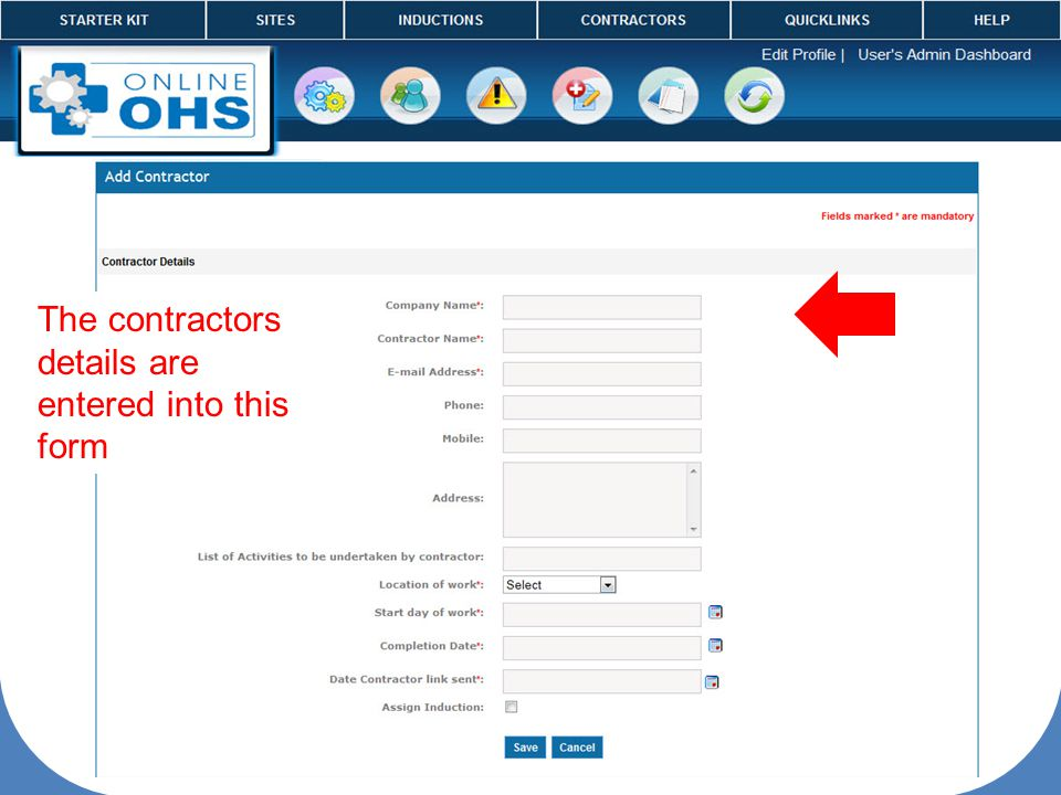 The contractors details are entered into this form