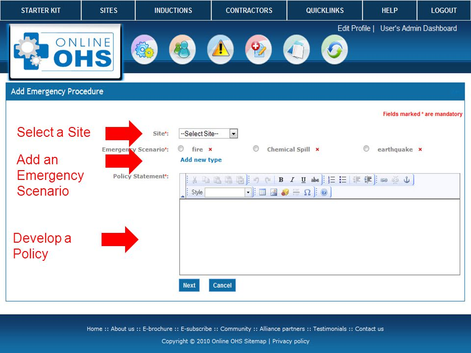 Select a Site Add an Emergency Scenario Develop a Policy