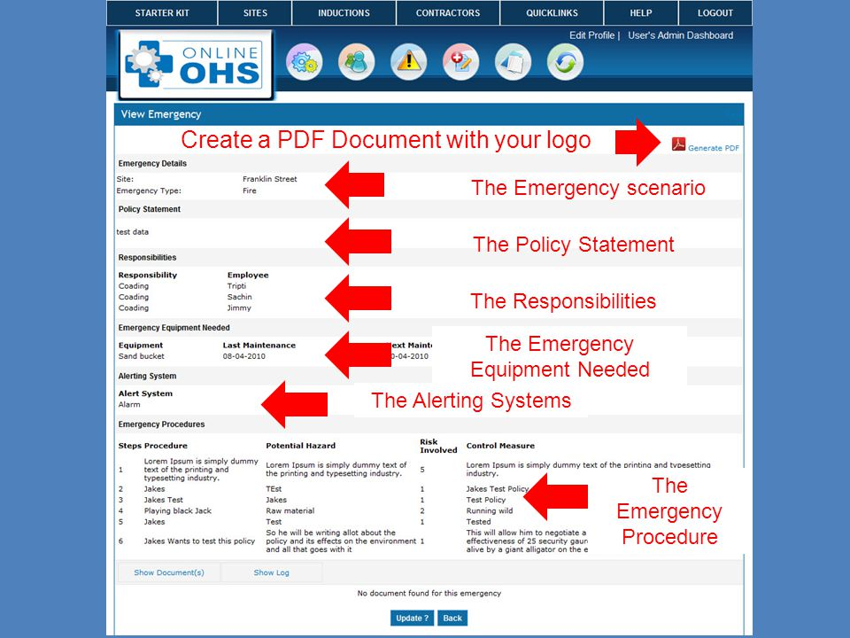 The Emergency scenario The Policy Statement The Responsibilities The Emergency Equipment Needed The Alerting Systems The Emergency Procedure Create a PDF Document with your logo