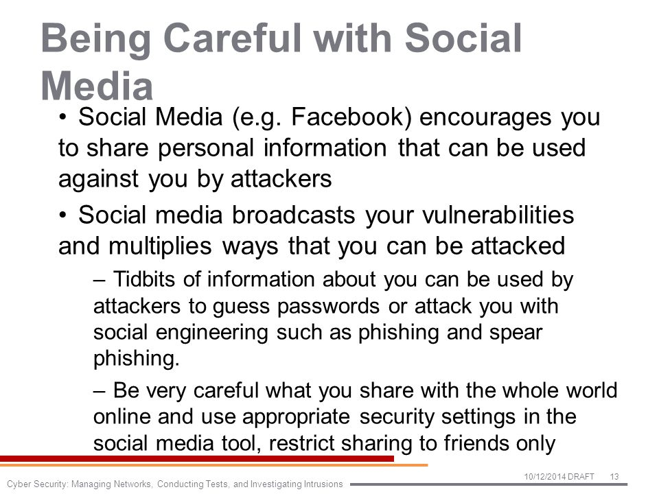 Being Careful with Social Media Social Media (e.g.