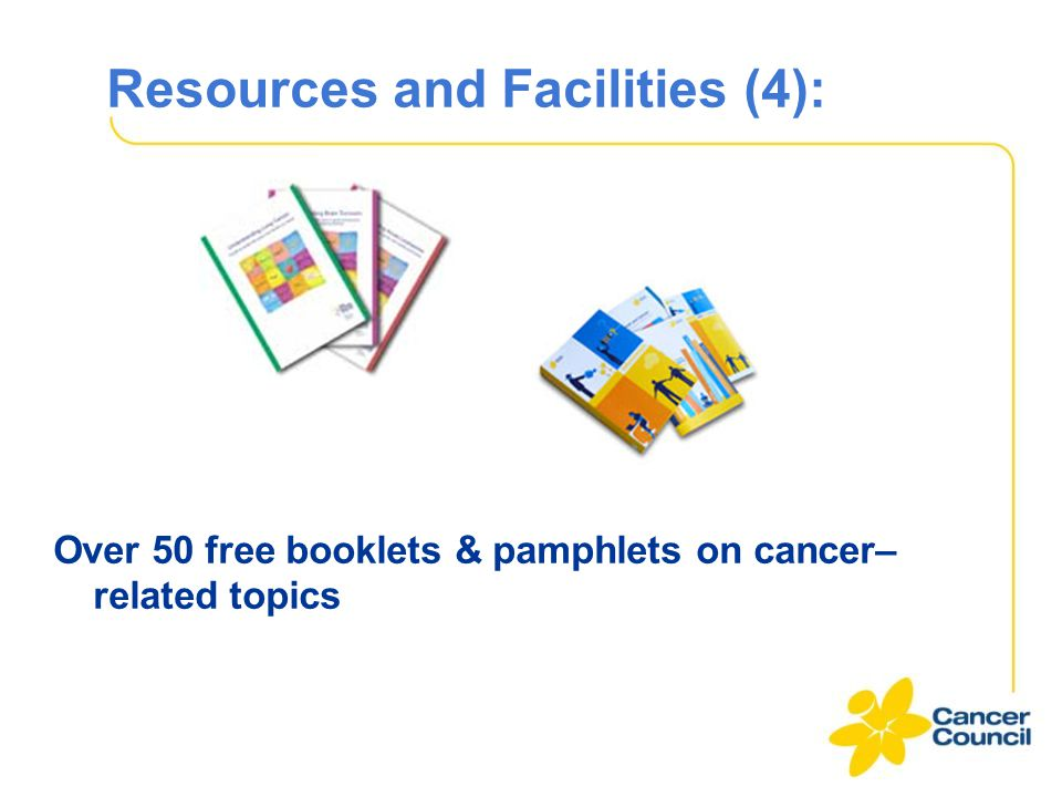 Resources and Facilities (4): Over 50 free booklets & pamphlets on cancer– related topics