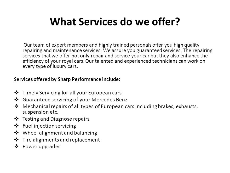What Services do we offer.