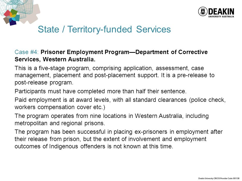 State / Territory-funded Services Case #4: Prisoner Employment Program—Department of Corrective Services, Western Australia. This is a five-stage prog