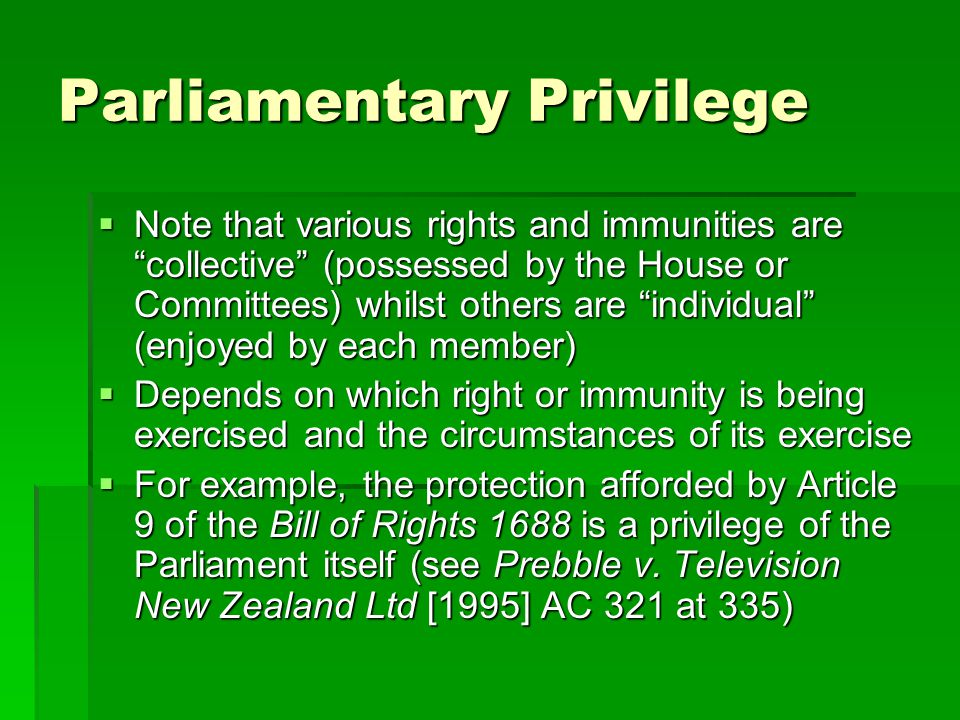 Waiver of privilege  Protection of Article 9, being a collective and statutory protection, cannot be waived by either an individual member or the Assembly itself.