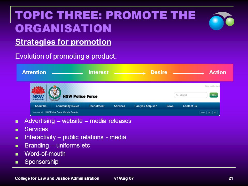 College for Law and Justice Administration v1/Aug 07 21 TOPIC THREE: PROMOTE THE ORGANISATION Strategies for promotion Evolution of promoting a produc