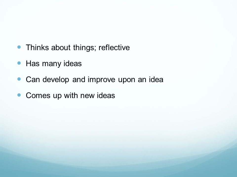 14.Brainstorming Think of as many ideas as you can.