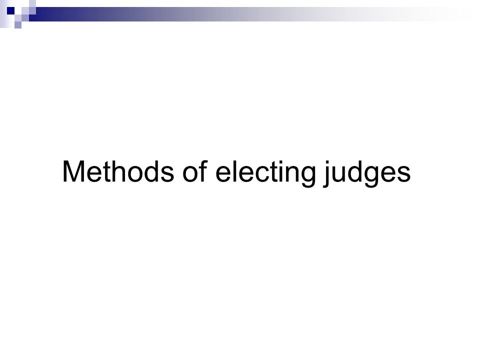 Methods of electing judges