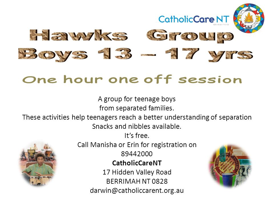 A group for teenage boys from separated families.