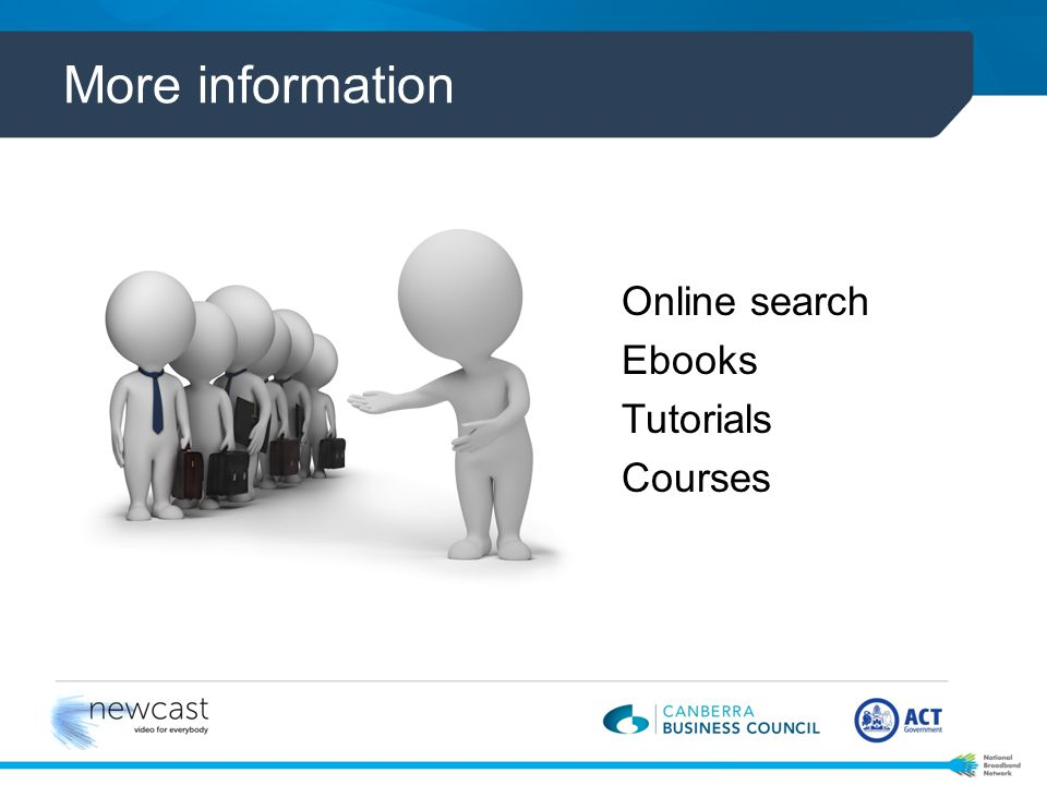 More information Online search Ebooks Tutorials Courses
