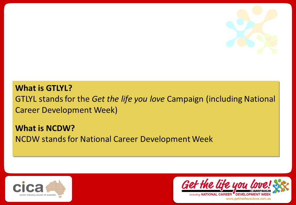What is the Get the life you love Campaign (including National Career Development Week).