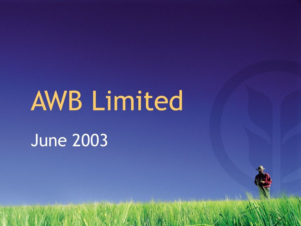 June 2003 AWB Limited