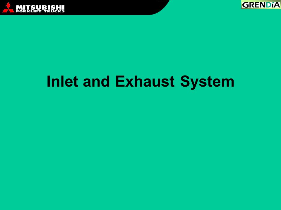Inlet and Exhaust System
