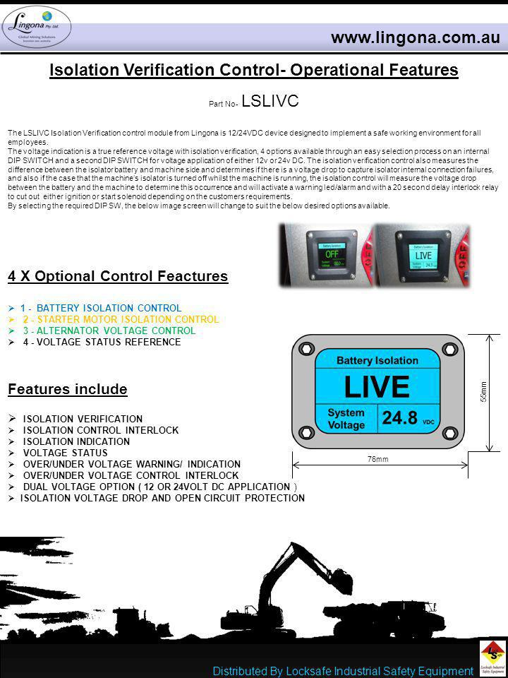 Isolation Verification Control- Operational Features Part No- LSLIVC The LSLIVC Isolation Verification control module from Lingona is 12/24VDC device
