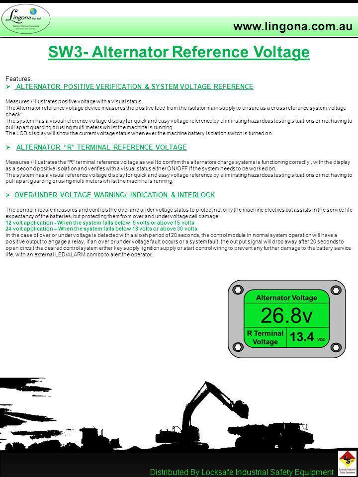 www.lingona.com.au SW3- Alternator Reference Voltage Features.