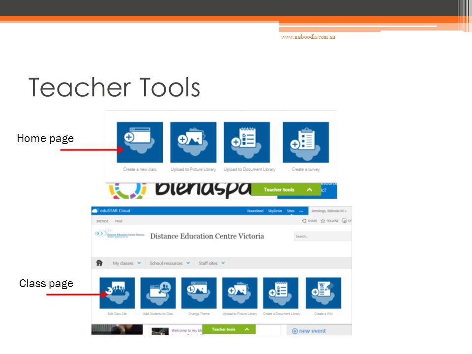 Teacher Tools Home page Class page www.naboodle.com.au