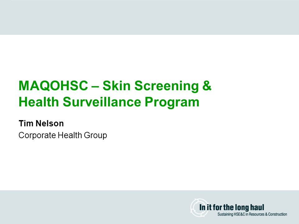 Health Surveillance & Health Promotion Program Health Assessment  Initial focus on Data Collection has moved to the aim of making measurable improvements in Health Status  Blood Cholesterol & Glucose  Body Composition  Blood Pressure  Cardiac Risk Rating  Fitness Assessment  Nutritional Profile  Back Care Assessment