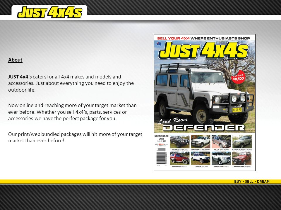 About JUST 4x4's caters for all 4x4 makes and models and accessories.