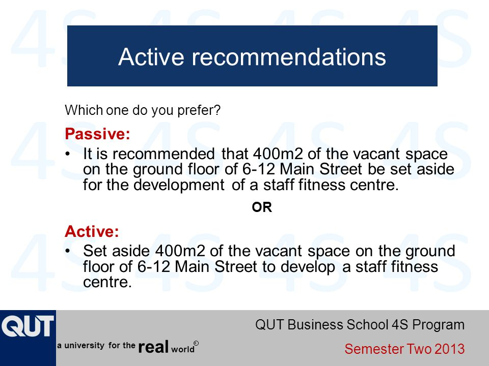 QUT Business School 4S Program Semester Two 2013 world real a university for the R Active recommendations Which one do you prefer? Passive: It is reco
