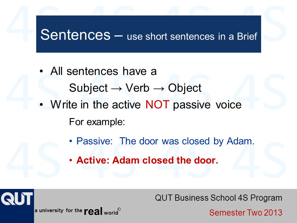 QUT Business School 4S Program Semester Two 2013 world real a university for the R Sentences – use short sentences in a Brief All sentences have a Sub